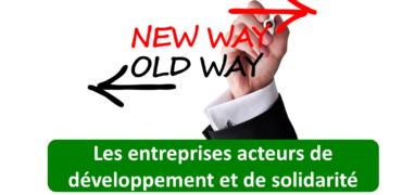 Les entreprises acteurs de développement et de solidarité