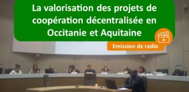 Action internationale : La valorisation des projets de coopération décentralisée en Occitanie et Aquitaine