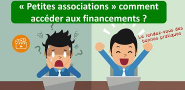 Le rendez-vous des bonnes pratiques : « Petites associations » comment accéder aux financements ?
