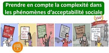 Prendre en compte la complexité dans les phénomènes d'acceptabilité sociale